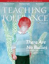 "Fall 2013 Issue of ""Teaching Tolerance"" Magazine features a great article called ""There Are No Bullies."""